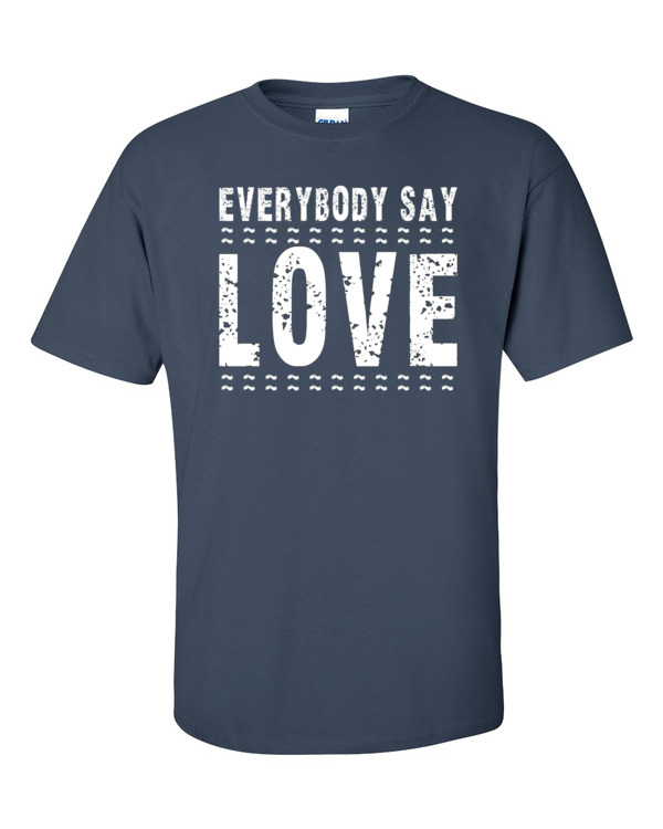 WB EVERYBODY SAY LOVE – Unisex Classic Fit Tee