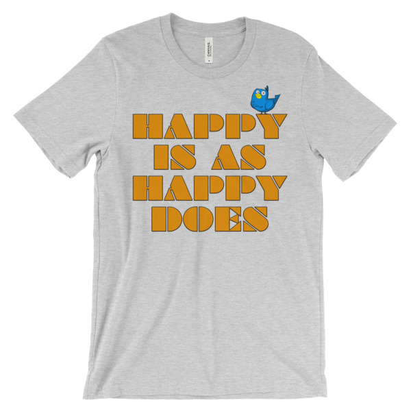 WB HAPPY IS – Unisex Fitted Tee