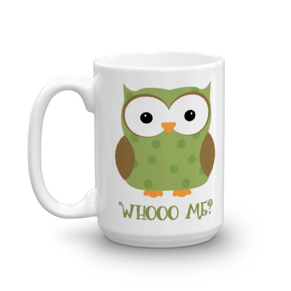 FB – 15 oz Mug – Whooo Me?