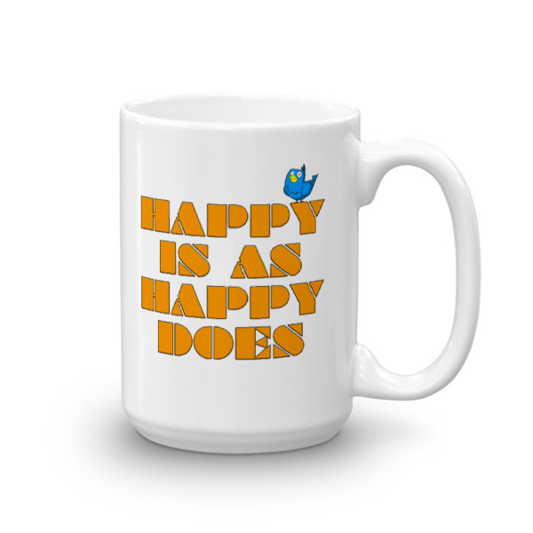 WB – 15 oz MUG – Happy Is