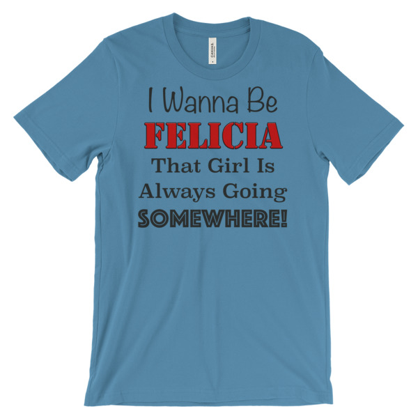 FB BYE FELICIA – Unisex Fitted Tee