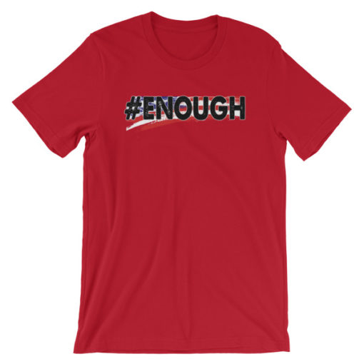SP #ENOUGH – Unisex Fitted Tee