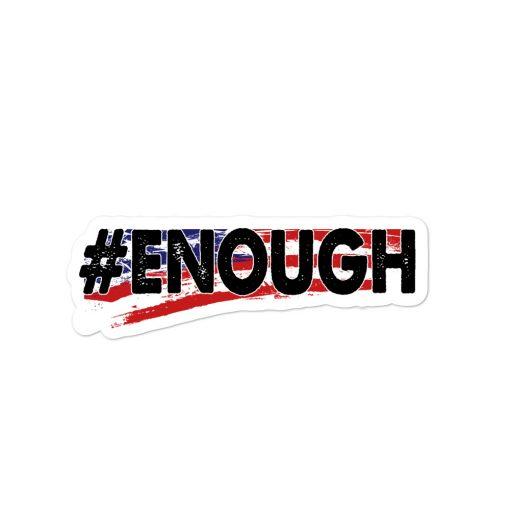 SBB – #ENOUGH Bubble-free sticker