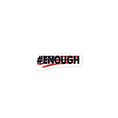 SBB – #ENOUGH Bubble-free sticker